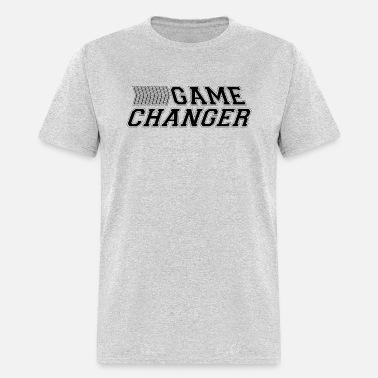 bfd8af7ff Game Changer Men's T-Shirt | Spreadshirt