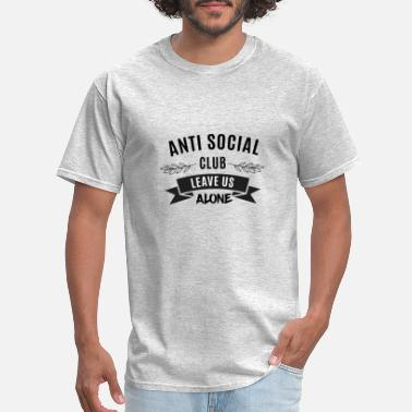 Club Anti social club leave us alone - Men's T-Shirt