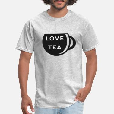 Love Tea Love Tea - Men's T-Shirt