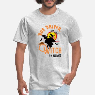 Night Driver Bus Driver by Day Witch by Night Halloween Costume - Men's T-Shirt