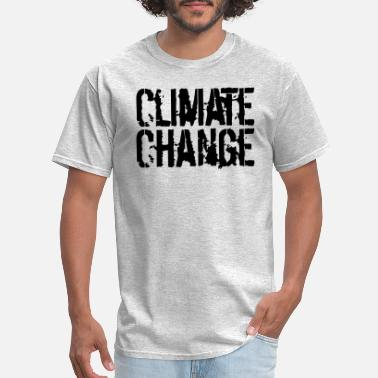 Message text Climate Change climate change earth save clim - Men's T-Shirt