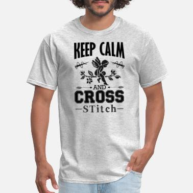 Cross Keep Calm And Cross Stitch Shirt - Men's T-Shirt