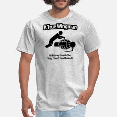 Anf A True Wingman Anf Ugly Friend - Men's T-Shirt