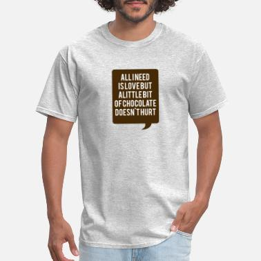Chocolate Love Love and chocolate - Men's T-Shirt