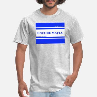 Encore ENCORE MAFIA - Men's T-Shirt