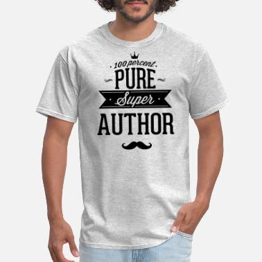 Journalists 100 percent pure super author - Men's T-Shirt
