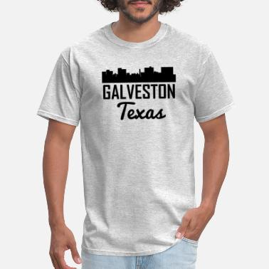 Galveston Texas Galveston Texas Skyline - Men's T-Shirt