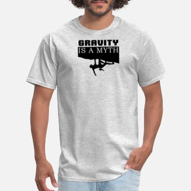 Gravity Sports GRAVITY IS A MYTH - Men's T-Shirt