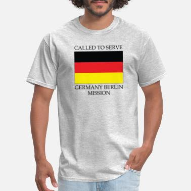 Berlin Calling Germany Berlin LDS Mission Called to Serve Flag - Men's T-Shirt