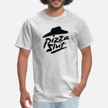 Slut Animal Pizza Slut - Men's T-Shirt