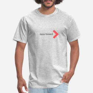 Move Forward - Men's T-Shirt