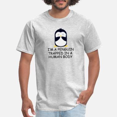 Human Body Penguin Trapped in Human Body - Men's T-Shirt