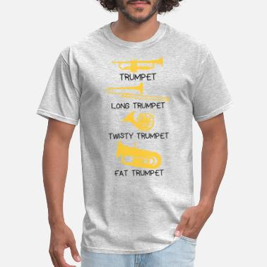 Funny Trumpet Funny types of trumpets, funny trumpet gift idea - Men's T-Shirt