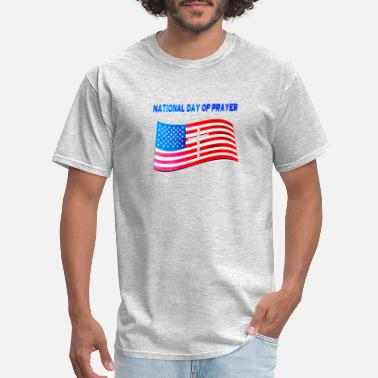 National Day Apparel for National Day Of Prayer National Day Of - Men's T-Shirt