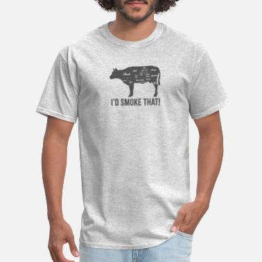 Id Smoke That Cow I'd Smoke That BBQ Fathers Day - Men's T-Shirt