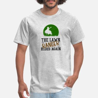 Mowing The Lawn Lawn Mowing - Men's T-Shirt