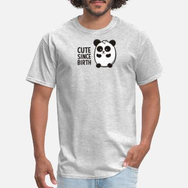 Cute Since Birth Panda Animal Gift Nice Funny Cool - Men's T-Shirt