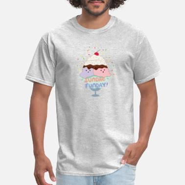 Ice Cream Sundae Sundae Fun Day! Ice Cream - Men's T-Shirt