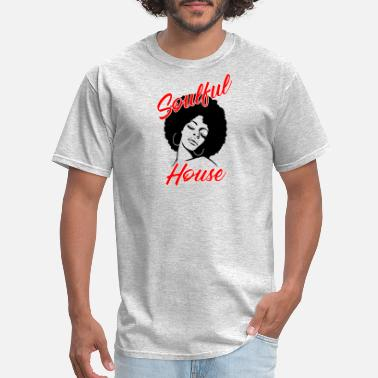 Soulful House Soulful House - Men's T-Shirt