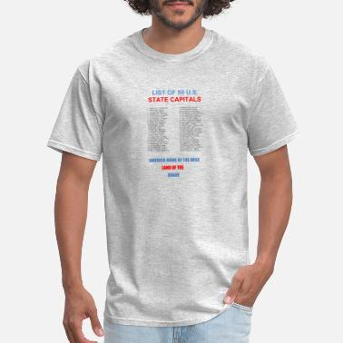 State Capital LIST OF 50 US STATE CAPITALS - Men's T-Shirt