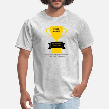 First Place First Place Dad - Men's T-Shirt