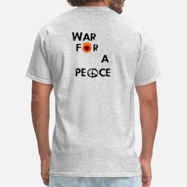 Uck UCK-KLA War for a peace - GunsOfAlbania Design - Men's T-Shirt