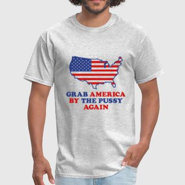 Grab America By The Pussy - Men's T-Shirt