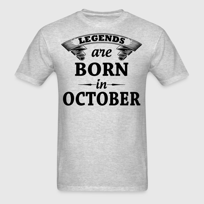 Legends Are Born In October - Men's T-Shirt