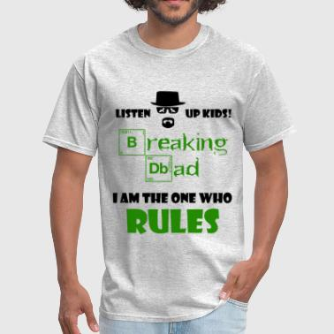 Dads Rules Breaking Dad Shirt Rules - Men's T-Shirt