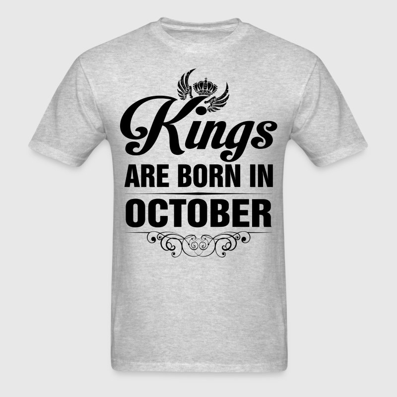 Kings Are Born In October Tshirt - Men's T-Shirt