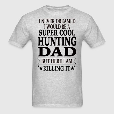 Hunting Dad - Men's T-Shirt