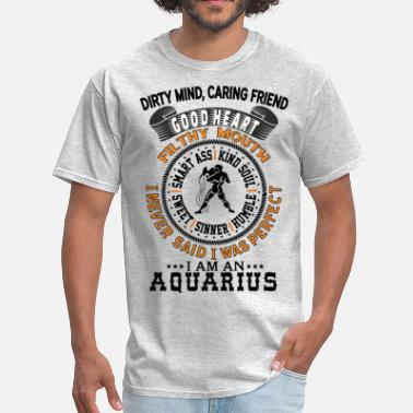 Age Of Aquarius I AM AN AQUARIUS - Men's T-Shirt