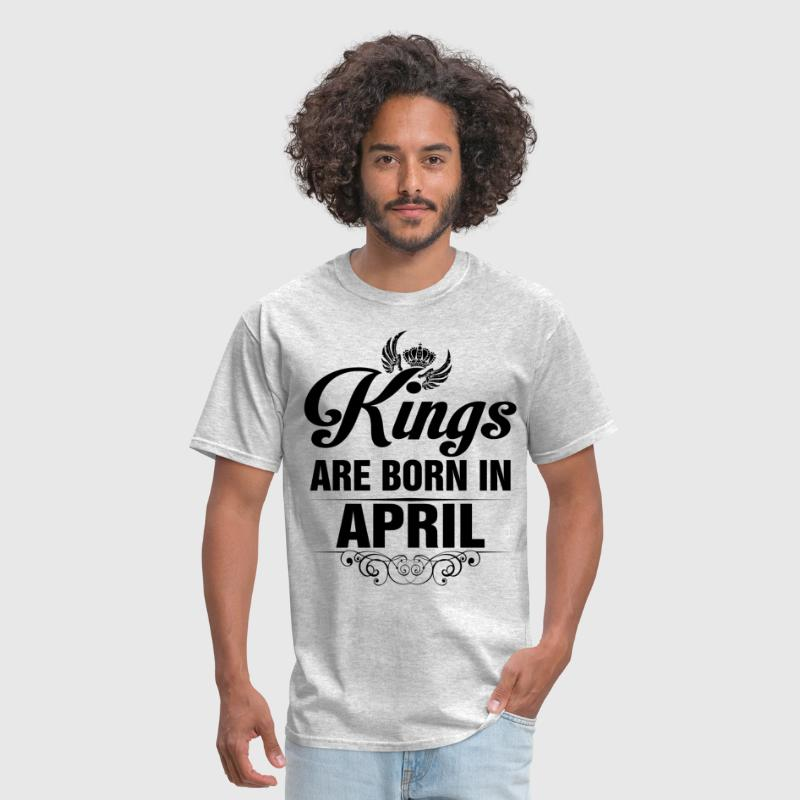 Kings Are Born In April Tshirt - Men's T-Shirt