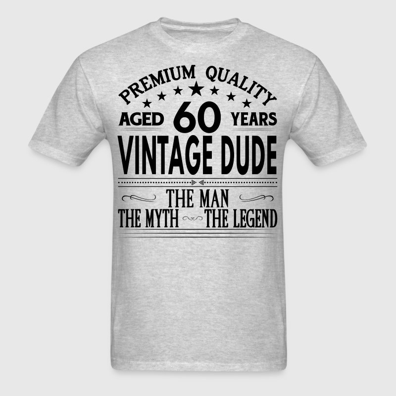 VINTAGE DUDE AGED 60 YEARS - Men's T-Shirt