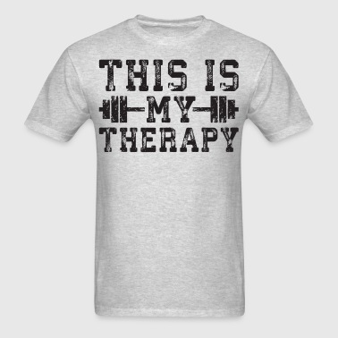 THIS IS MY THERAPY - Men's T-Shirt