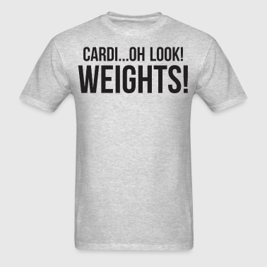 Cardi...oh look! Weights! - Men's T-Shirt
