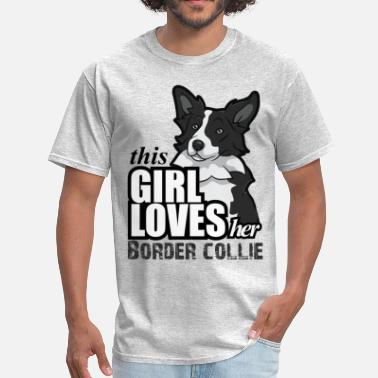 Collies this girl loves her border - Men's T-Shirt