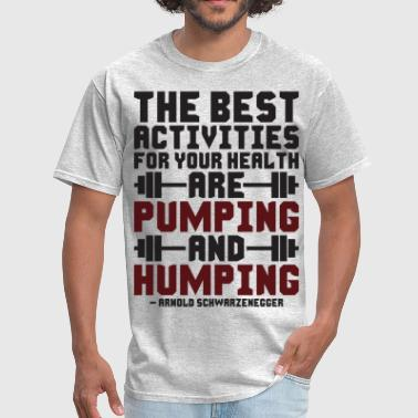 Pumping And Humping - Men's T-Shirt