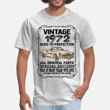 1972 Aged To VINTAGE 1972-AGED TO PERFECTION - Men's T-Shirt