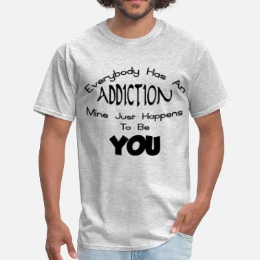 Addicted To Romance ADDICTION TO YOU - Men's T-Shirt