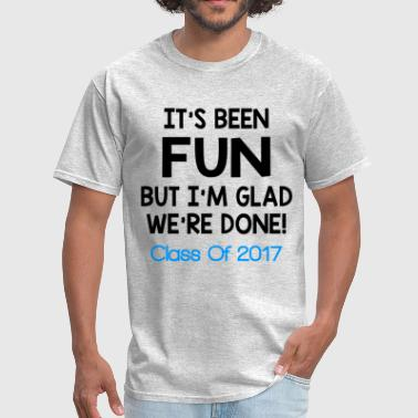 2017 Funny CLASS OF 2017 FUNNY - Men's T-Shirt