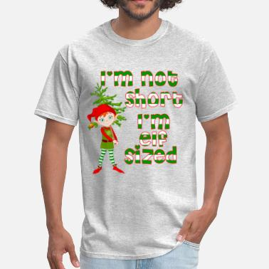 Elf Not short Elf sized - Men's T-Shirt