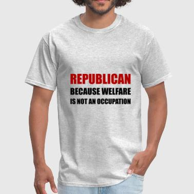 Republican Welfare Not An - Men's T-Shirt