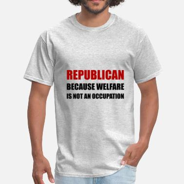 Animal Welfare Republican Welfare Not An - Men's T-Shirt