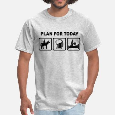 Horse Racing Plan For Today Horses Rude Funny T Shirt - Men's T-Shirt