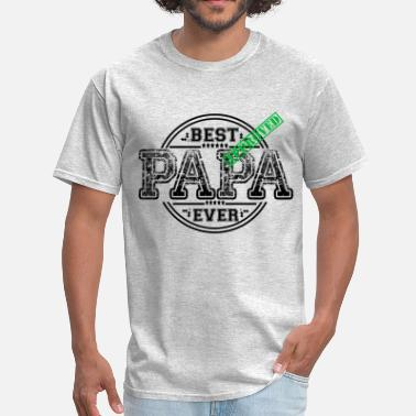 Best Papa Ever BEST PAPA EVER - Men's T-Shirt