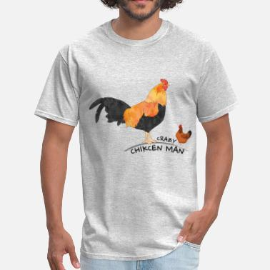 Crazy Chicken Man Crazy chicken Man - Men's T-Shirt