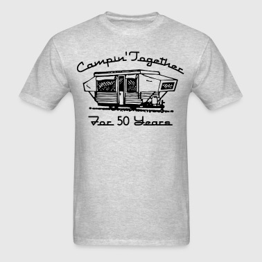 Camping Together 50 Years - Men's T-Shirt