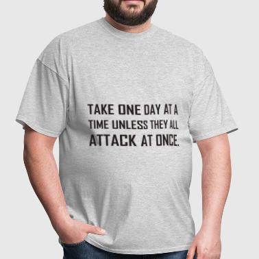 Take One Day At A Time - Men's T-Shirt