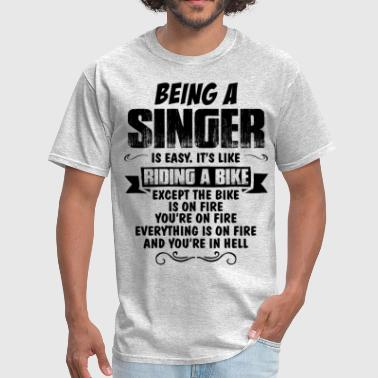 Singer Being A Singer... - Men's T-Shirt